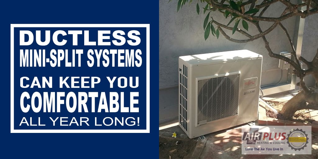 How Ductless Mini Split Systems Can Keep You Comfortable All Year Long